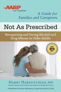 Not as Prescribed : Recognizing and Facing Alcohol and Drug Misuse in Older Adults