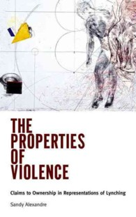 The Properties of Violence : Claims to Ownership in Representations of Lynching