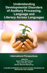 Understanding Developmental Disorders of Auditory Processing, Language and Literacy Across Languages : International Perspectives (Research on Sociocu