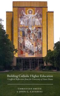 Building Catholic Higher Education : Unofficial Reflections from the University of Notre Dame