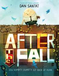 After the Fall : How Humpty Du...