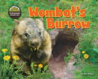 Wombat's Burrow (Hole Truth! Underground Animal Life)