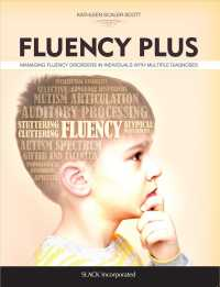 Fluency Plus : Managing Fluency Disorders in Individuals with Multiple Diagnoses (1ST)