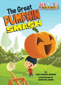 The Great Pumpkin Smash (Makers Make It Work: Engineering)