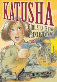 Katusha : Girl Soldier of the Great Patriotic War