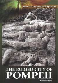 The Buried City of Pompeii (Historic Disasters and Mysteries)