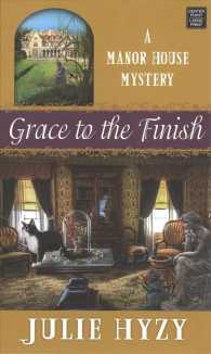 Grace to the Finish (Manor House Mysteries) (LRG)