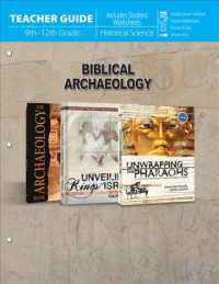 Biblical Archaeology : 9th-12th Grade, Historical Science: Includes Student Worksheets (TCH)