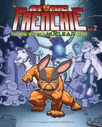 Atomic Frenchie 2 : The Cow with the Nuclear Heart (Atomic Frenchie)