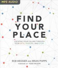 Find Your Place : Locating Your Calling through Your Gifts, Passions, and Story (MP3 UNA)