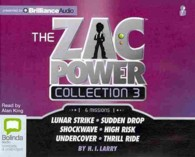 The Zac Power Collection 3 (6-Volume Set) : Lunar Strike / Sudden Drop / Shockwave / High Risk / Undercover / Thrill Ride (Zac Power) (Unabridged)