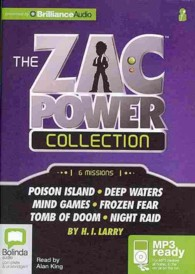 Zac Power Collection : 6 Missions: Poison Island-deep Waters-mind Games-frozen Fear-tomb of Doom-night Raid (Zac Power) (MP3 UNA)