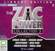The Zac Power Collection 3 (6-Volume Set) : Lunar Strike / Sudeen Drop / Shockwave / High Risk / Undercover / Thrill Ride: Library Edition (Zac Power) (Unabridged)