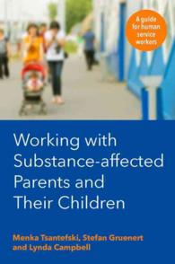 Working with Substance-affected Parents and Their Children : A Guide for Human Service Workers