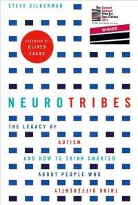 Neurotribes : The Legacy of Autism and How to Think Smarter about People Who Think Differently -- Paperback (Main)