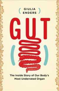 Gut : The inside Story of Our Body's Most Underrated Organ (1ST)