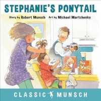 Stephanie's Ponytail (Classic Munsch) (Reprint)
