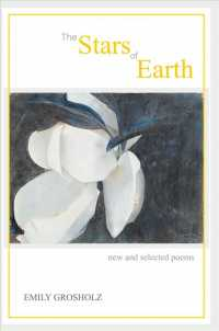 The Stars of Earth : New and Selected Poems