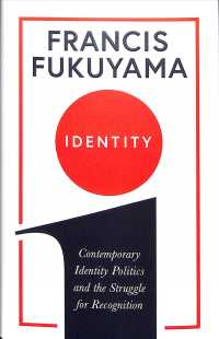 Identity : Contemporary Identity Politics and the Struggle for Recognition -- Hardback