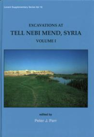 Excavations at Tell Nebi Mend, Syria (Levant Supplementary) 〈1〉