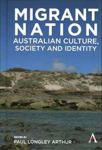 Migrant Nation : Australian Culture, Society and Identity (Anthem Studies in Australian Literature and Culture)