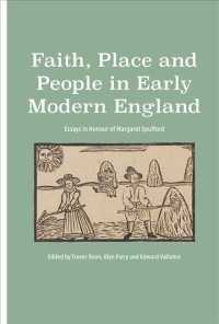 Faith, Place and People in Early Modern England : Essays in Honour of Margaret Spufford