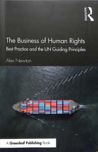 ビジネスと人権:優良事例と国連指針<br>The Business of Human Rights : Best Practice and the UN Guiding Principles