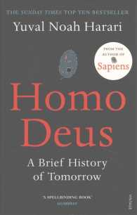 Homo Deus : A Brief History of Tomorrow -- Paperback