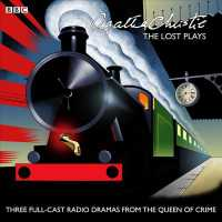 The Lost Plays (2-Volume Set) : Three Full-Cast BBC Radio Dramas from the Queen of Crime: Butter in a Lordly Dish / Murder in the Mews / Personal Call (125 UNA AN)