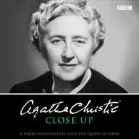 Agatha Christie Close Up (2-Volume Set) : A Radio Investigation into the Queen of Crime