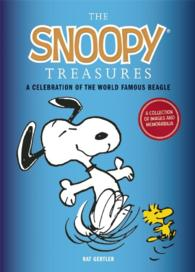 Snoopy Treasures : An Illustrated Celebration of the World Famous Beagle -- Hardback