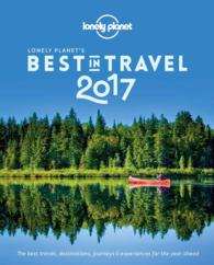 Lonely Planet's the Best in Travel 2017 (Lonely Planet's the Best in Travel)