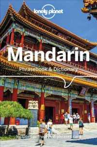 Lonely Planet Mandarin Phrasebook & Dictionary : Includes Pull-out Fast-phrases Card (Lonely Planet Mandarin Phrasebook) (10 BLG)