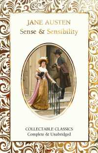 Sense & Sensibility (Flame Tree Collectable Classics)
