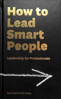 How to Lead Smart People : Leadership for Professionals -- Hardback (Main)