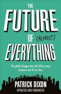 Future of Almost Everything : How our world will change over the next 100 years -- Paperback / softback (Main)