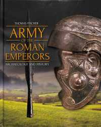 Army of the Roman Emperors : Archaeology and History