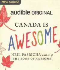 Canada Is Awesome (Audible Originals) (MP3 UNA)