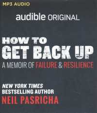 How to Get Back Up : A Memoir of Failure & Resilience (Audible Originals) (MP3 UNA)