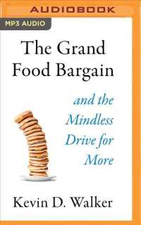 The Grand Food Bargain : And the Mindless Drive for More (MP3 UNA)