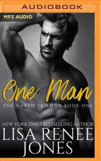One Man (Naked Trilogy) (MP3 UNA)