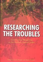 Researching the Troubles : Social Science Perspectives on the Northern Ireland Conflict