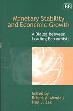 R.A.マンデル(共)編/金融安定と経済成長<br>Monetary Stability and Economic Growth : A Dialog between Leading Economists