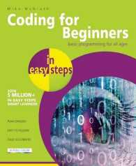 Coding for Beginners in Easy Steps : Basic Programming for All Ages (In Easy Steps)