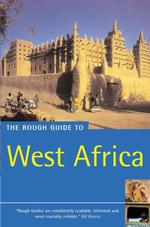 The Rough Guide to West Africa (Rough Guide West Africa) (4 SUB)