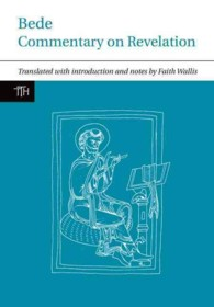 Bede : Commentary on Revelation (Translated Texts for Historians)