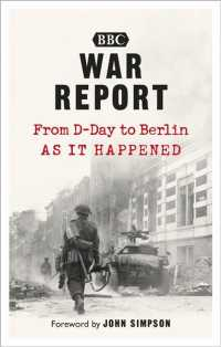 War Report : From D-Day to Berlin as It Happened (Reprint)