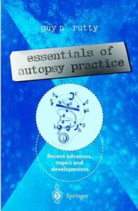 Essentials in Autopsy Practice : Recent advances, topics and developments (2003. 200 p. w. 99 ill.)