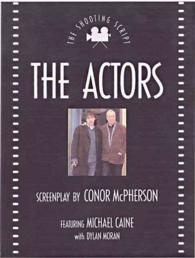 The Actors (Shooting Script Series)
