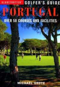 Golfer's Guide Portugal : Over 50 Courses and Facilities